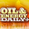 Oil & Energy Daily