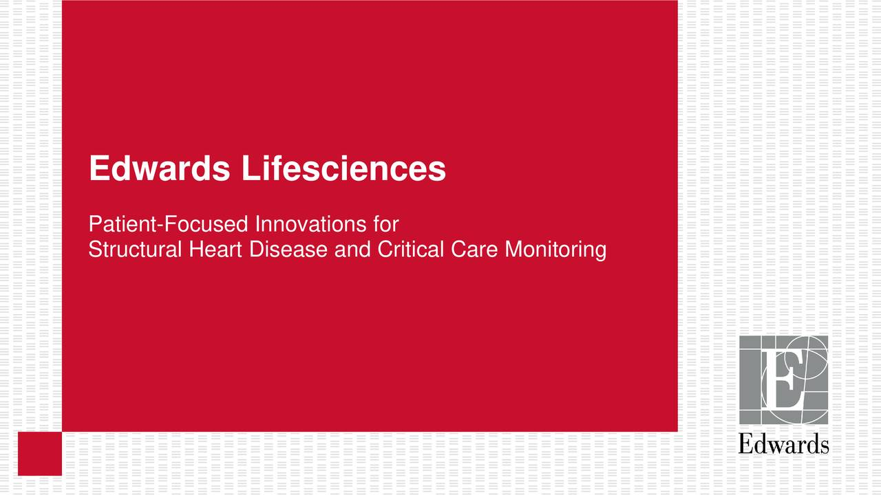 Edwards Lifesciences (EW) Presents At 37th Annual J P