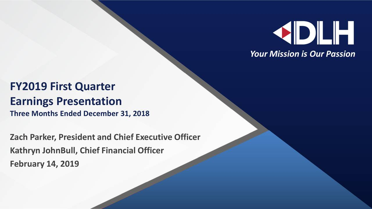 Earnings Presentation Three Months Ended December 31, 2018 Zach Parker, President and Chief Executive Officer Kathryn JohnBull, Chief Financial Officer February 14, 2019