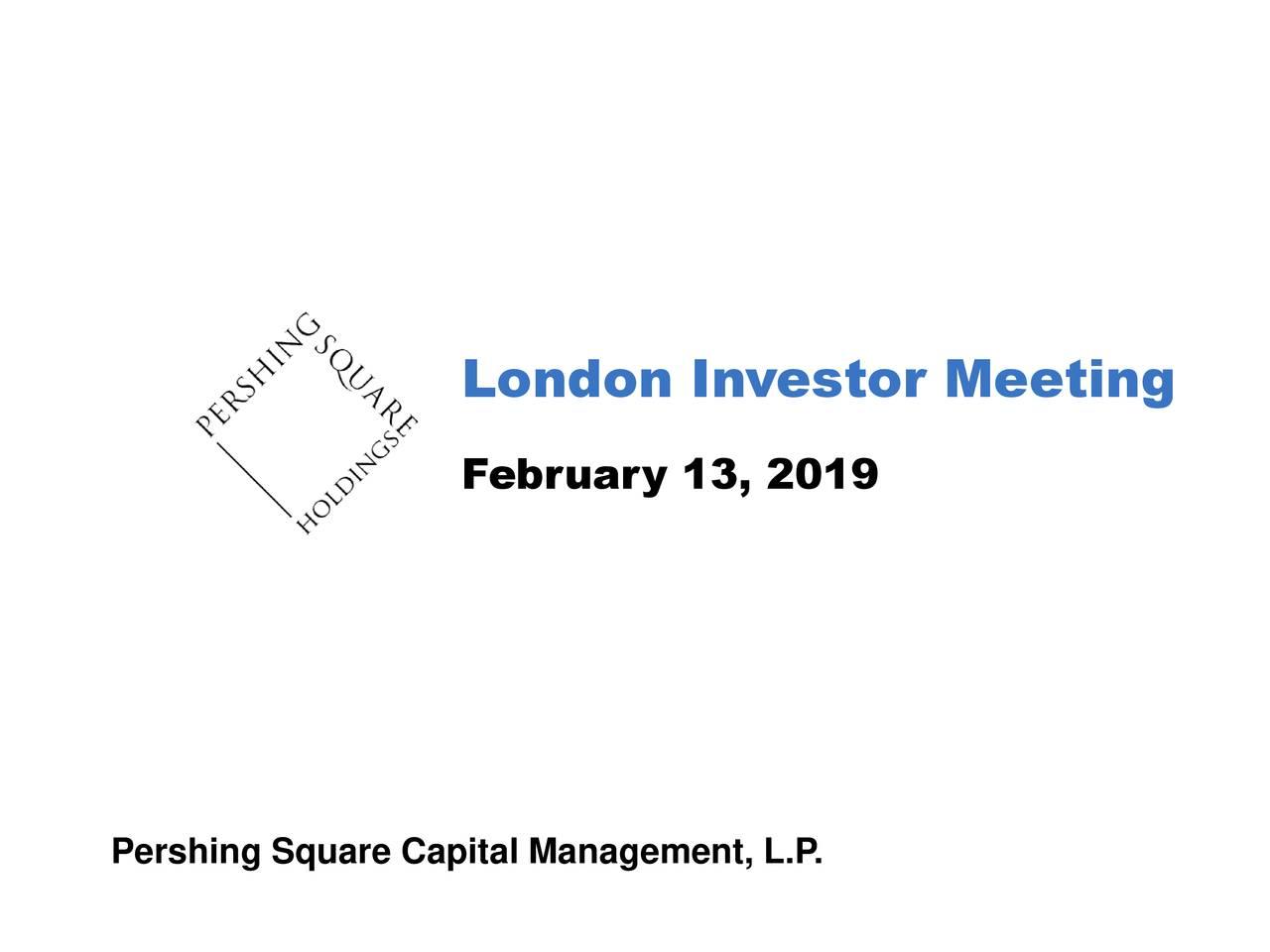 February 13, 2019 Pershing Square Capital Management, L.P.
