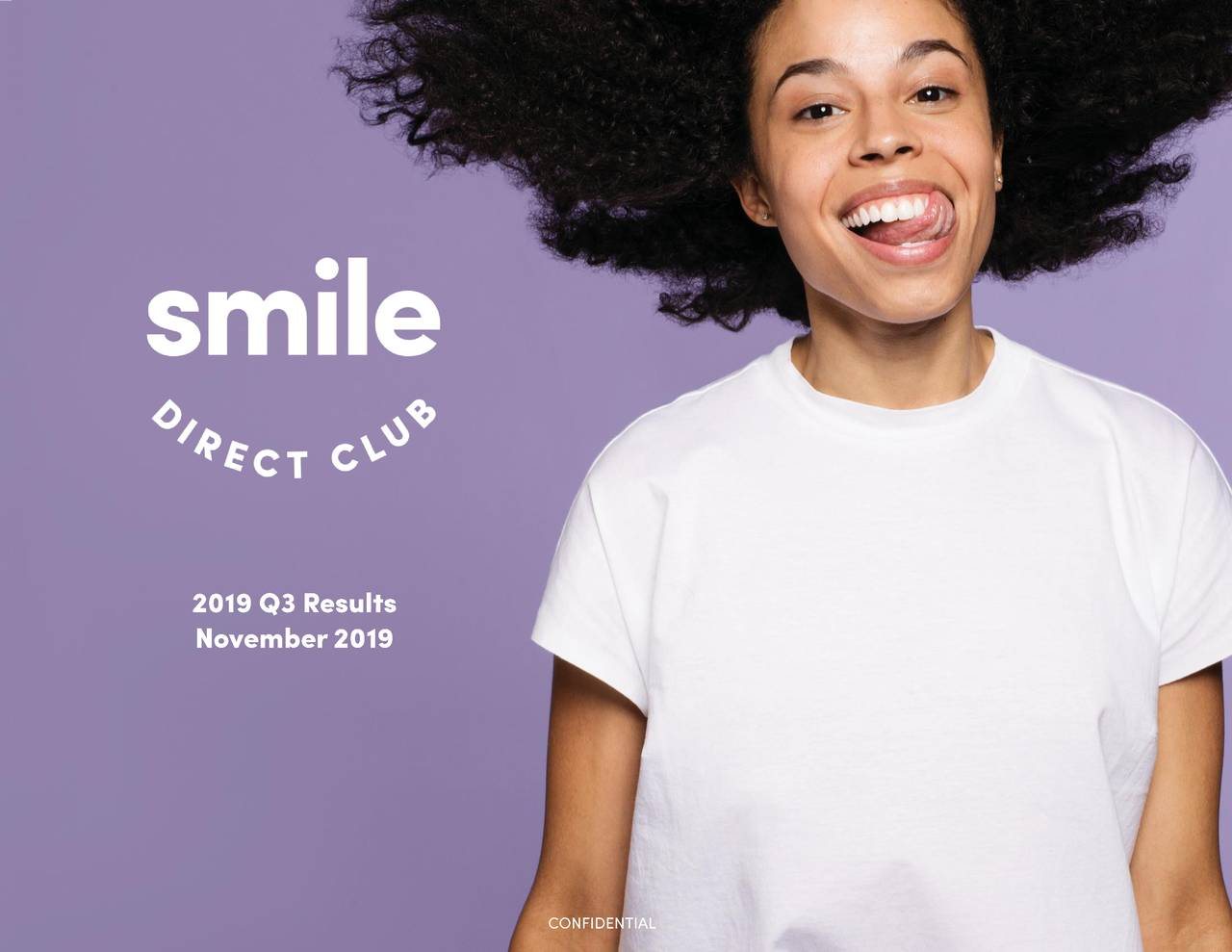 SmileDirectClub, Inc. 2019 Q3 - Results - Earnings Call Presentation - SmileDirectClub, Inc. (NASDAQ:SDC)   Seeking Alpha