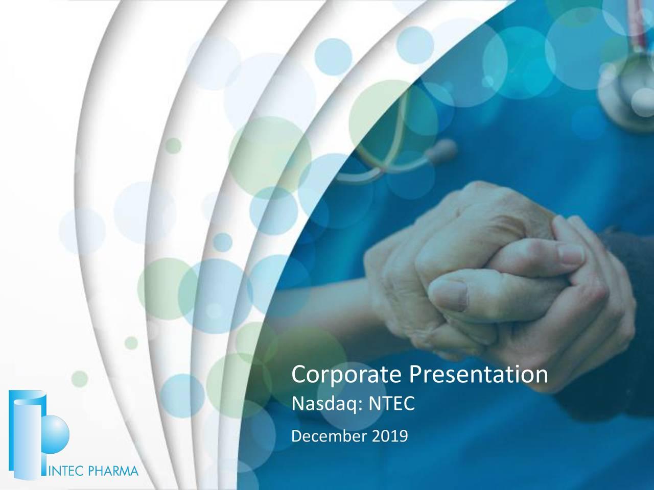 Intec Pharma (NTEC) Presents At LD Micro Main Event - Slideshow - Intec Pharma Ltd. (NASDAQ:NTEC) | Seeking Alpha