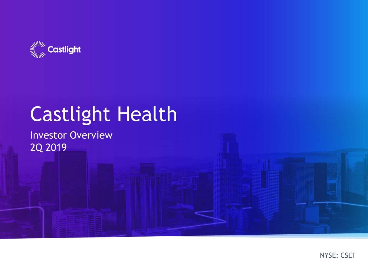 Castlight Health (CSLT) Investor Presentation - Slideshow