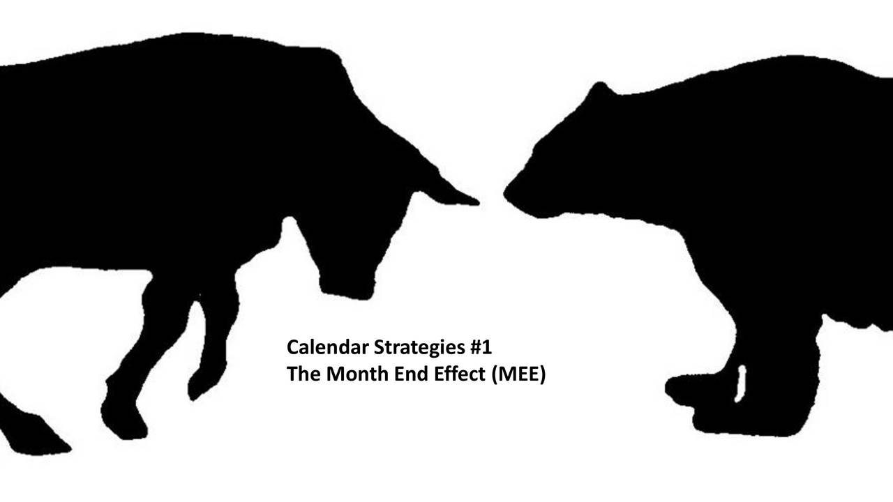 The Month End Effect (MEE)