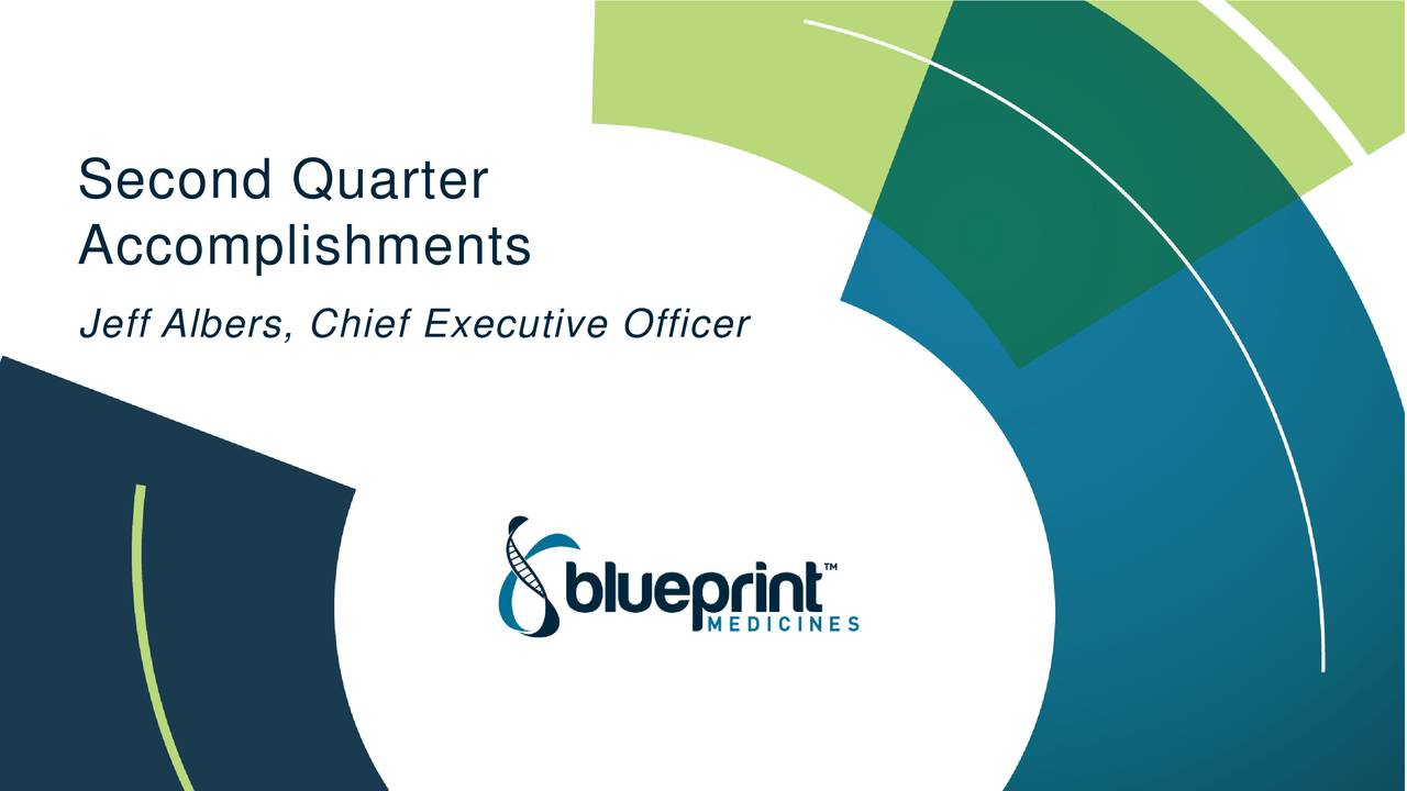 Blueprint medicines 2018 q2 results earnings call slides accomplishments jeff albers chief executive officer highly selective kinase medicines malvernweather Images