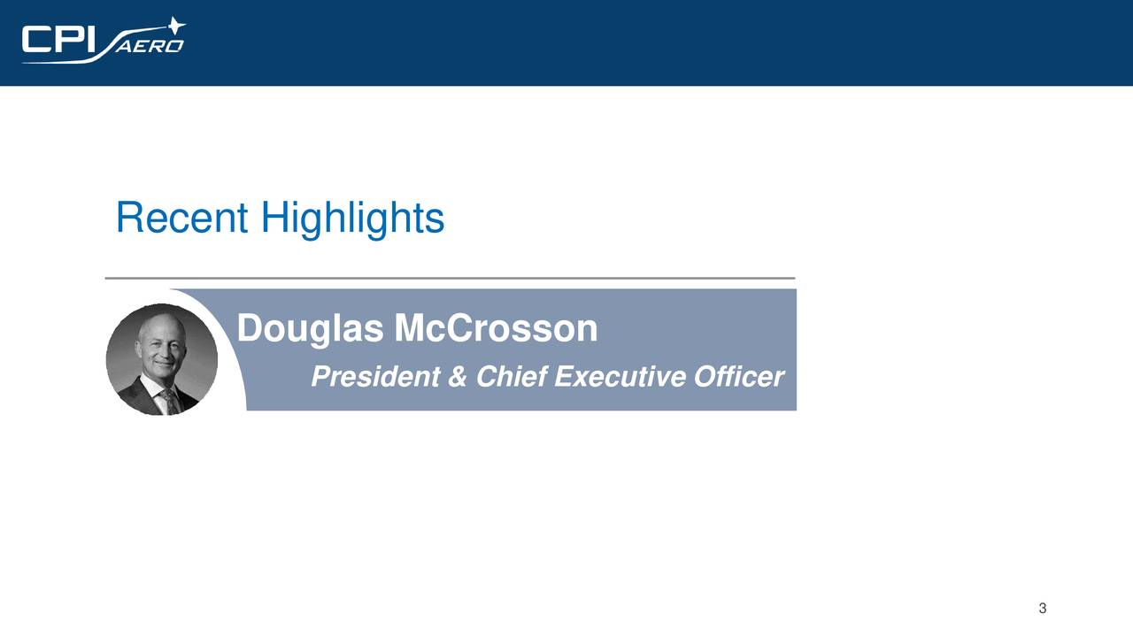 Douglas McCrosson President & Chief Executive Officer 3