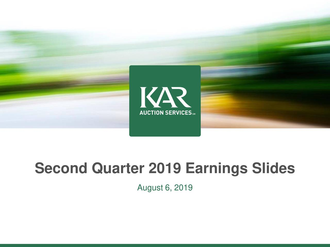 Second Quarter 2019 Earnings Slides