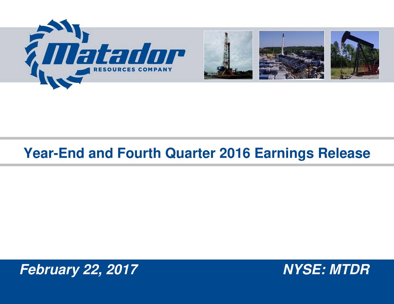 Year-End and Fourth Quarter 2016 Earnings Release February 22, 2017
