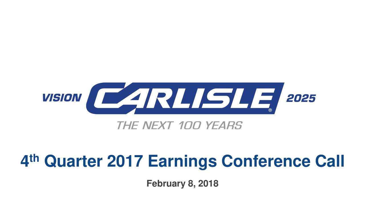 Carlisle Companies Inc 2017 Q4 - Results - Earnings Call ...