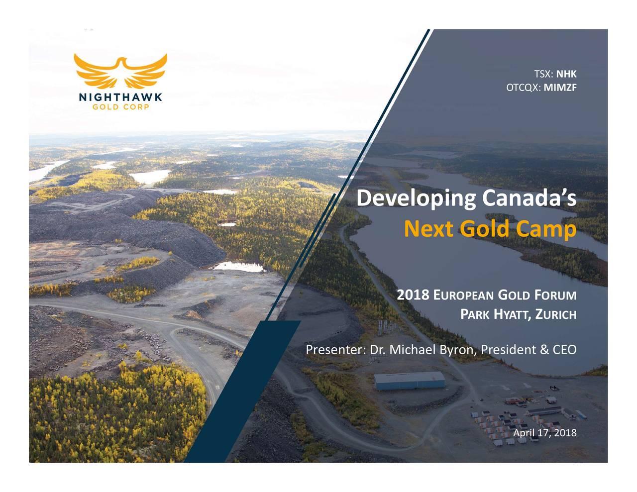 Nighthawk Gold (MIMZF) Presents At European Gold Forum