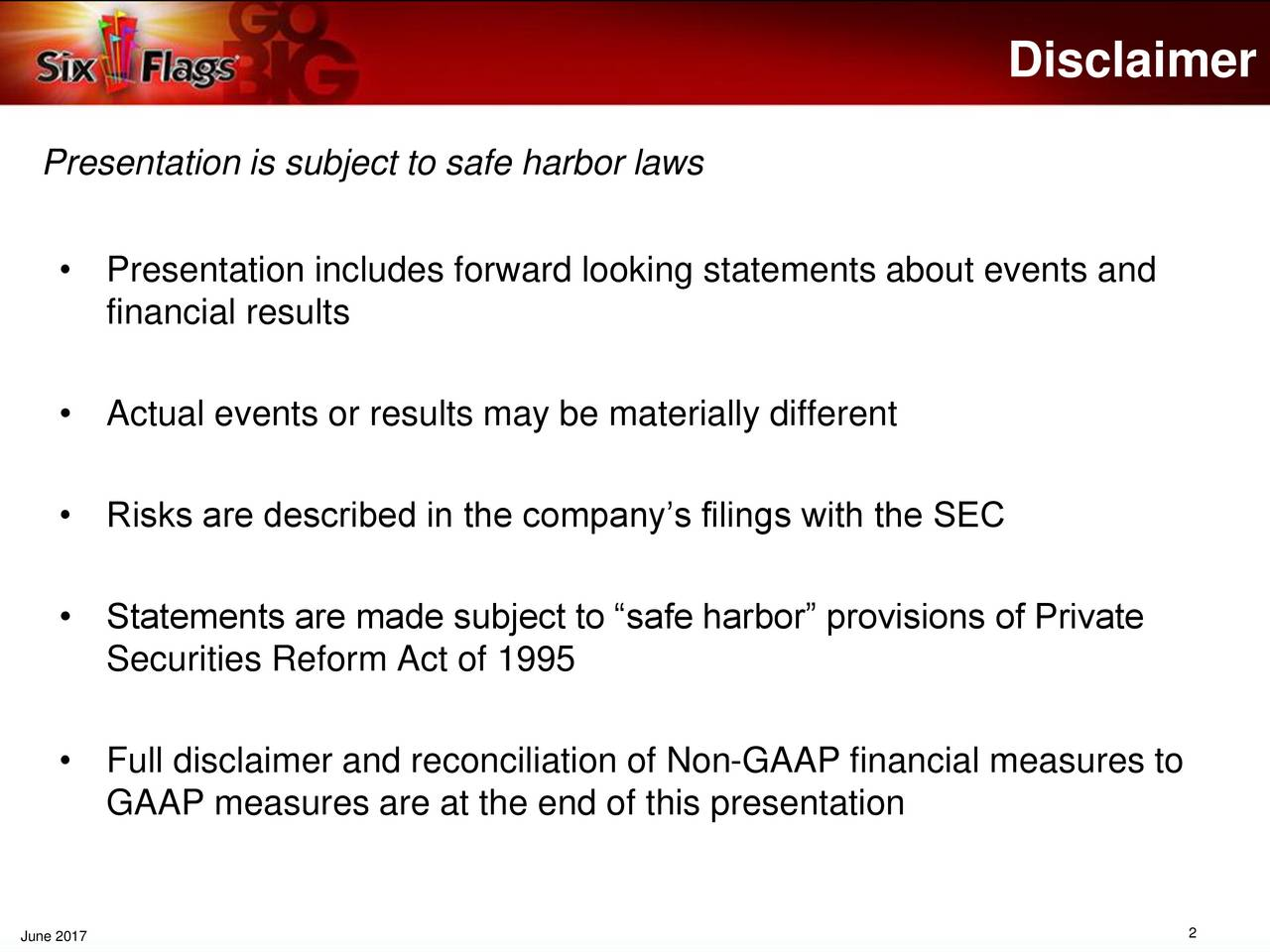 Presentation is subject to safe harbor laws Presentation includes forward looking statements about events and financial results Actual events or results may be materially different Risks are described in the companys filings with the SEC Statements are made subject to safe harbor provisions of Private Securities Reform Act of 1995 Full disclaimer and reconciliation of Non-GAAP financial measures to GAAP measures are at the end of this presentation