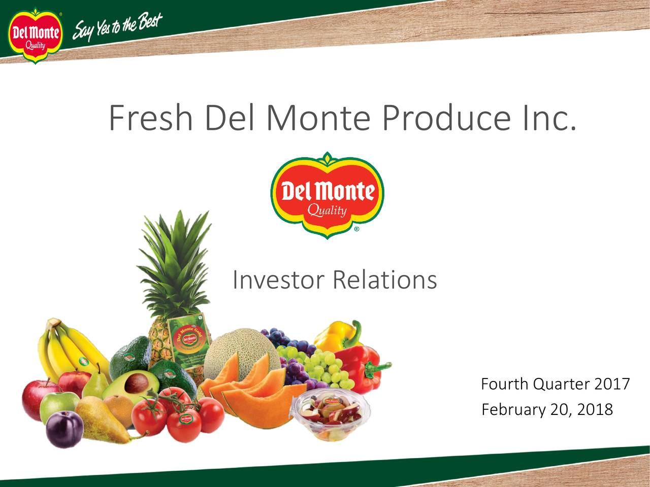del monte fresh produce Explore commentary on fresh del monte produce inc and hear what the experts at thestreet are saying about fdp the board of directors of fresh del monte produce inc (nyse: fdp) announced that hani el-naffy has informed them of his intention to retire from the company's board of.
