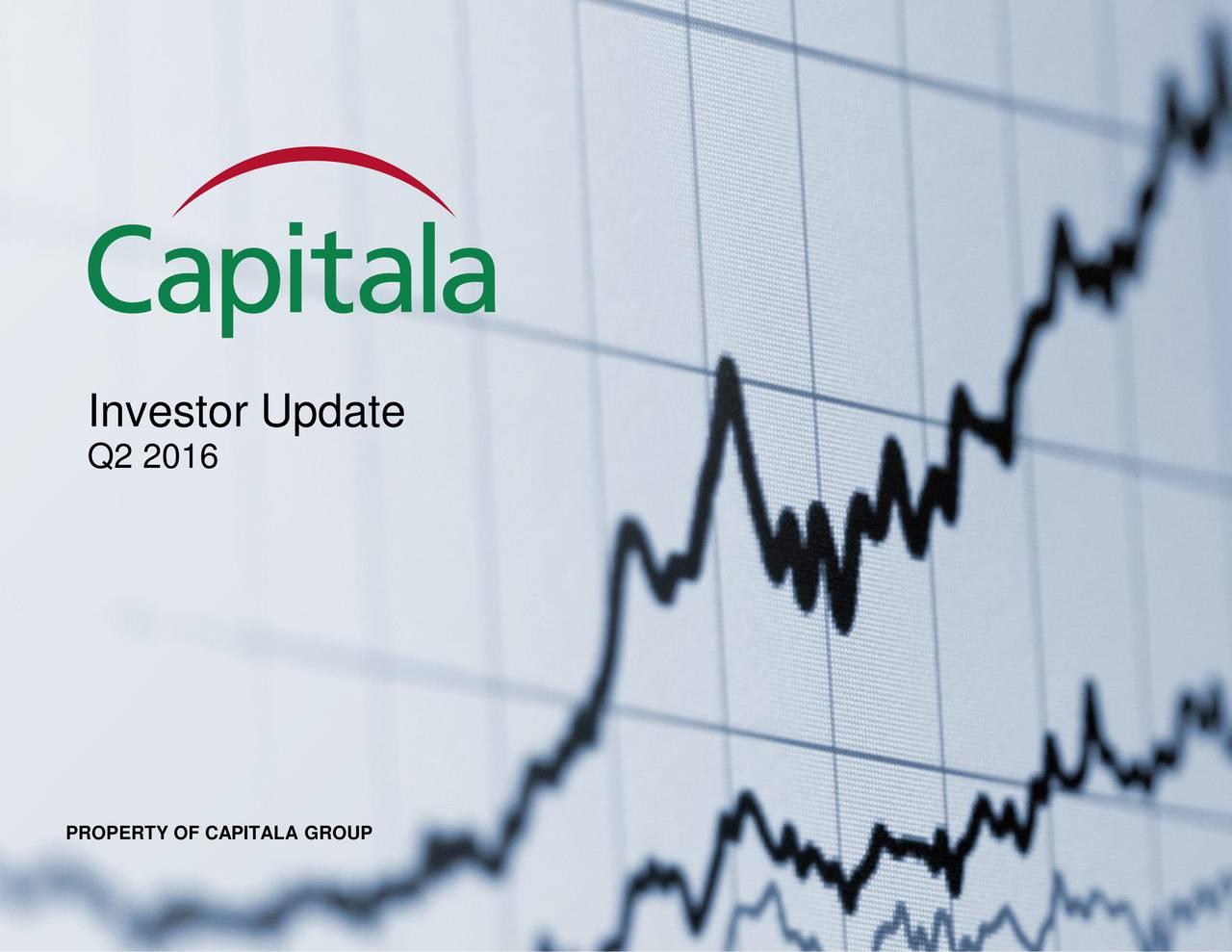 Q2 2016 PROPERTY OF CAPITALA GROUP