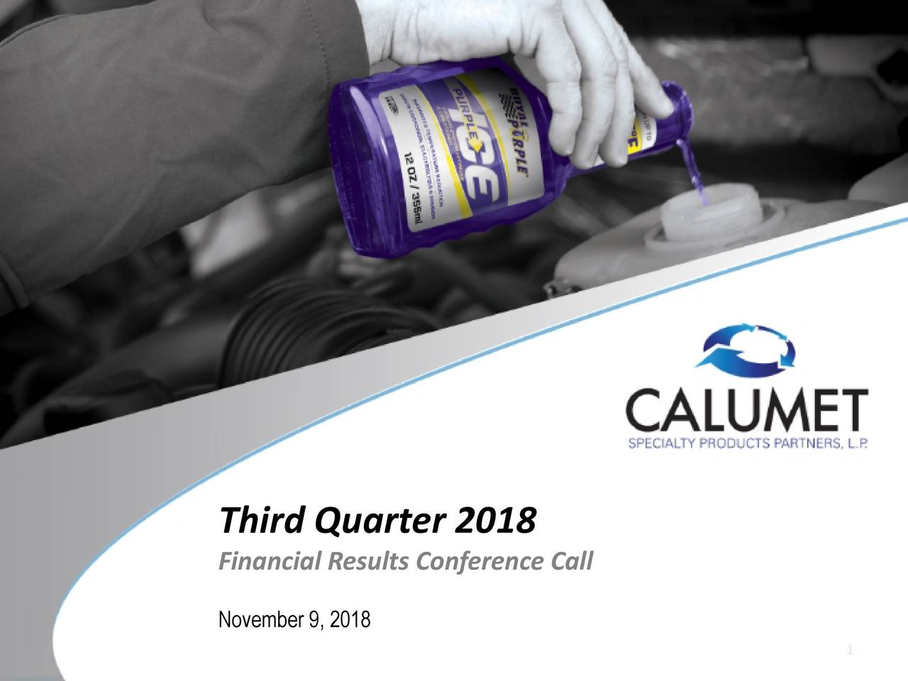 Financial Results Conference Call November 9, 2018 1