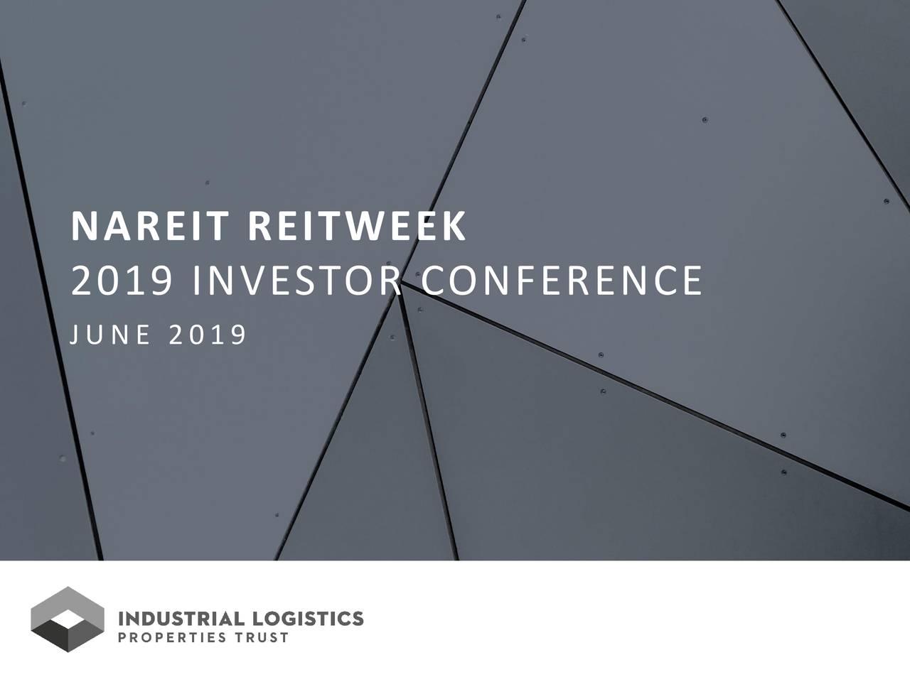 Industrial Logistics Properties Trust (ILPT) Presents At NAREIT 2019 Investor Conference - Slideshow