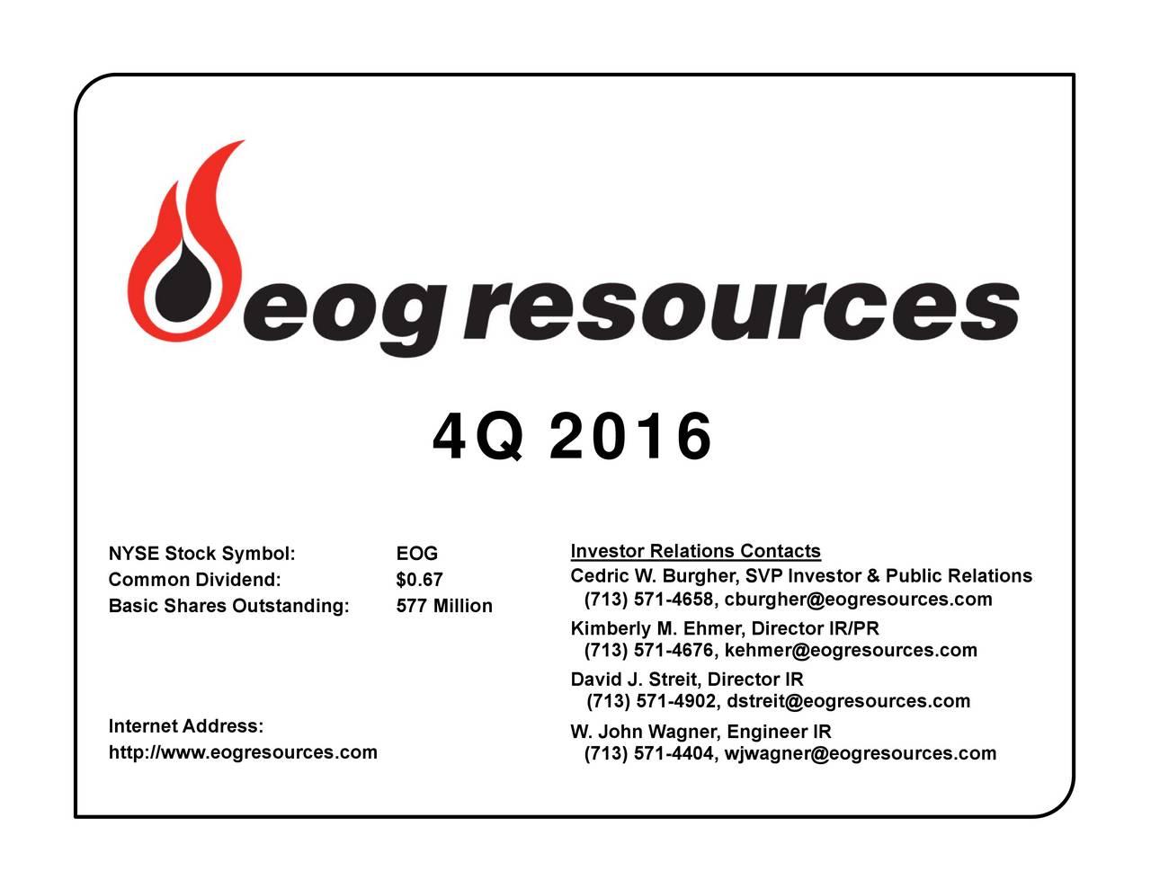Eog resources inc 2016 q4 results earnings call slides eog inveedririllvsevtentveitnerrpnbleerreationsesources 4q 2016 nycsomstsckssimeeolhstandwwge biocorpaavc