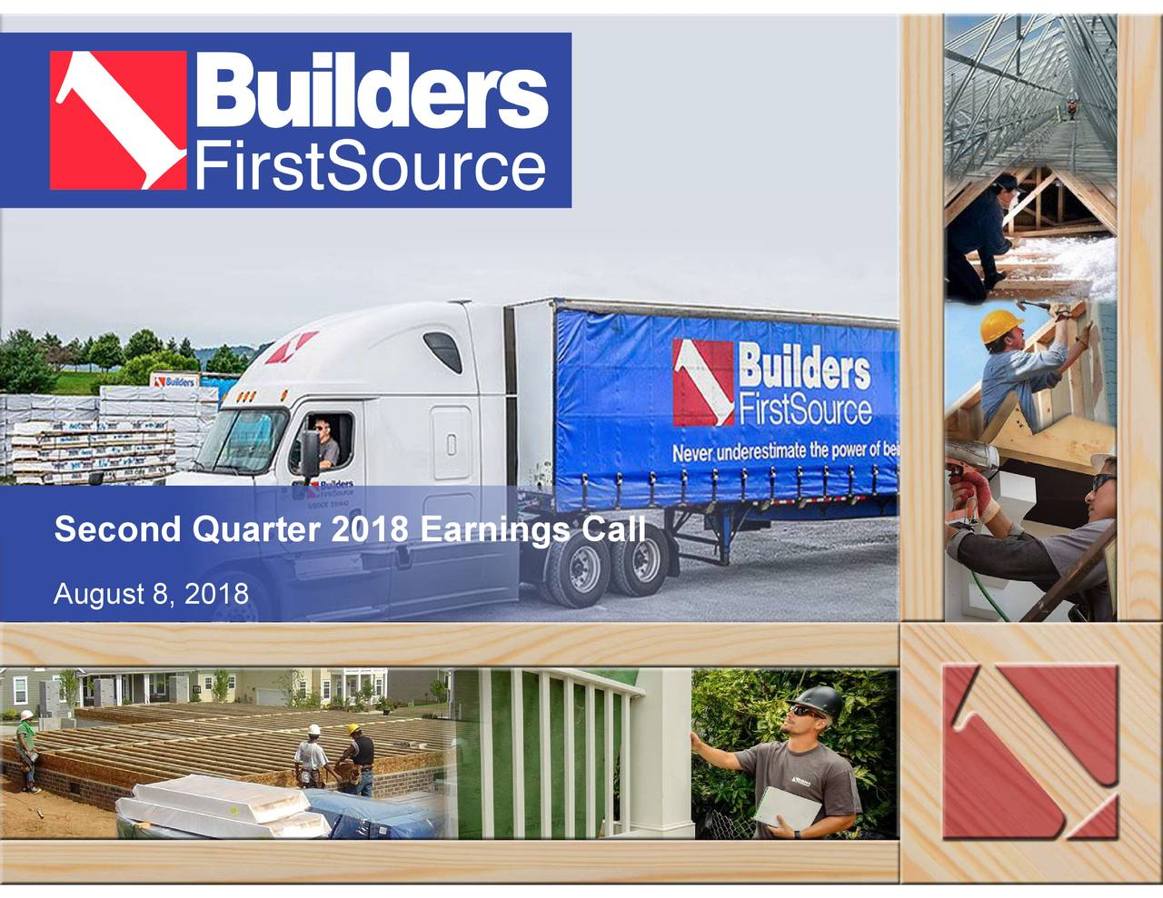 Builders FirstSource, Inc  2018 Q2 - Results - Earnings Call