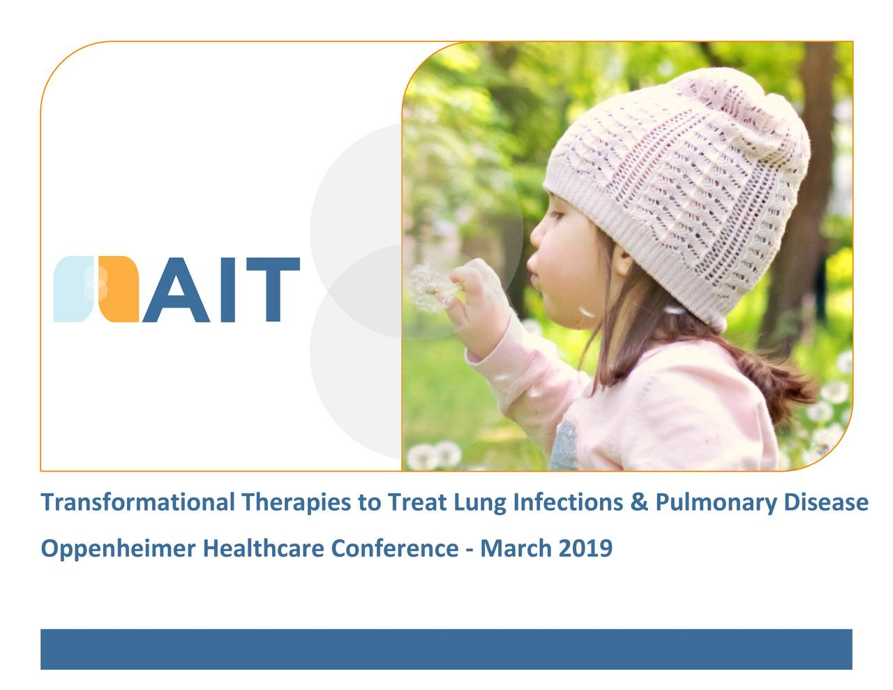 AIT Therapeutics (AITB) To Present At Oppenheimer 29th Annual Healthcare Conference - Slideshow