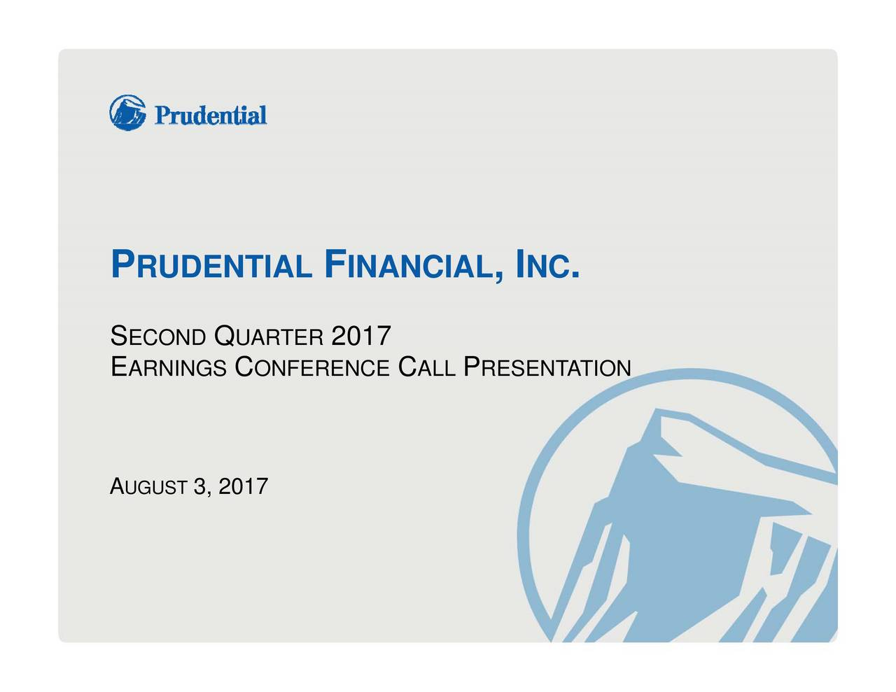 Prudential Financial Inc 2017 Q2 Results Earnings Call Slides