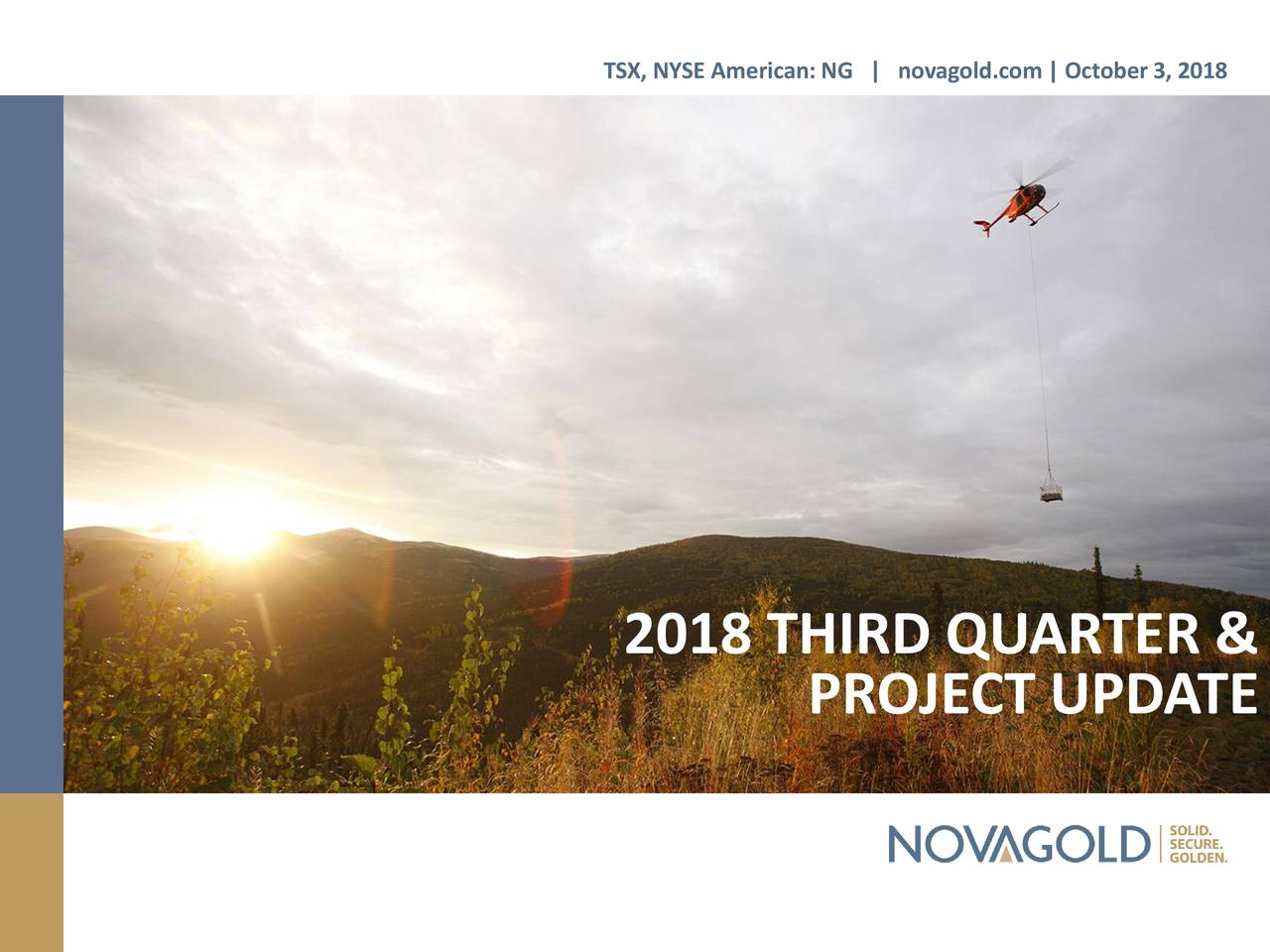 Novagold Resources Inc 2018 Q3 Results Earnings Call Slides