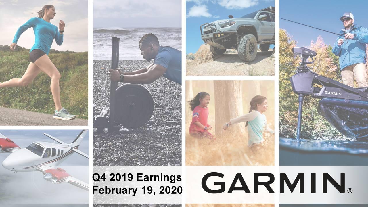 Garmin Ltd. 2019 Q4 - Results - Earnings Call Presentation - Garmin Ltd. (NASDAQ:GRMN) | Seeking Alpha
