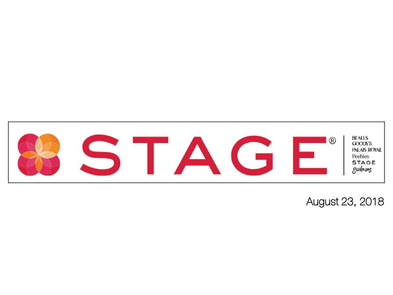 Stage Stores Inc 2018 Q2 Results Earnings Call Slides Stage