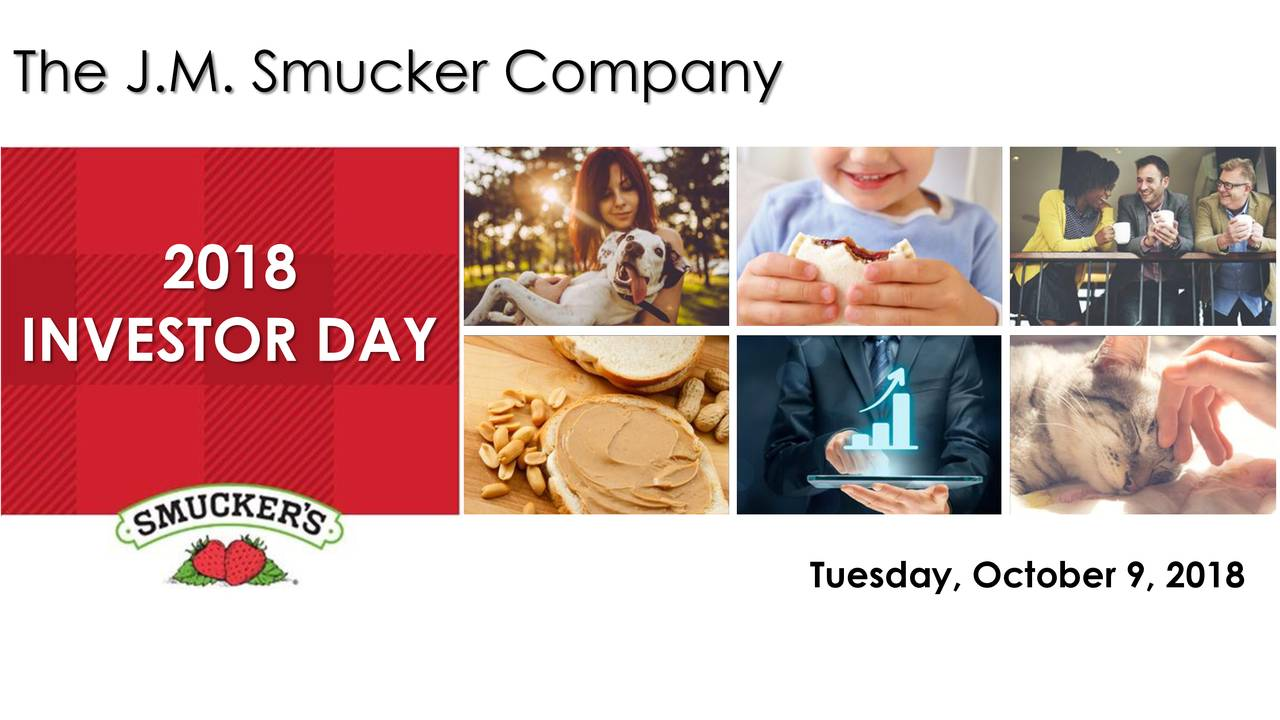 2018 INVESTOR DAY Tuesday, October 9, 2018