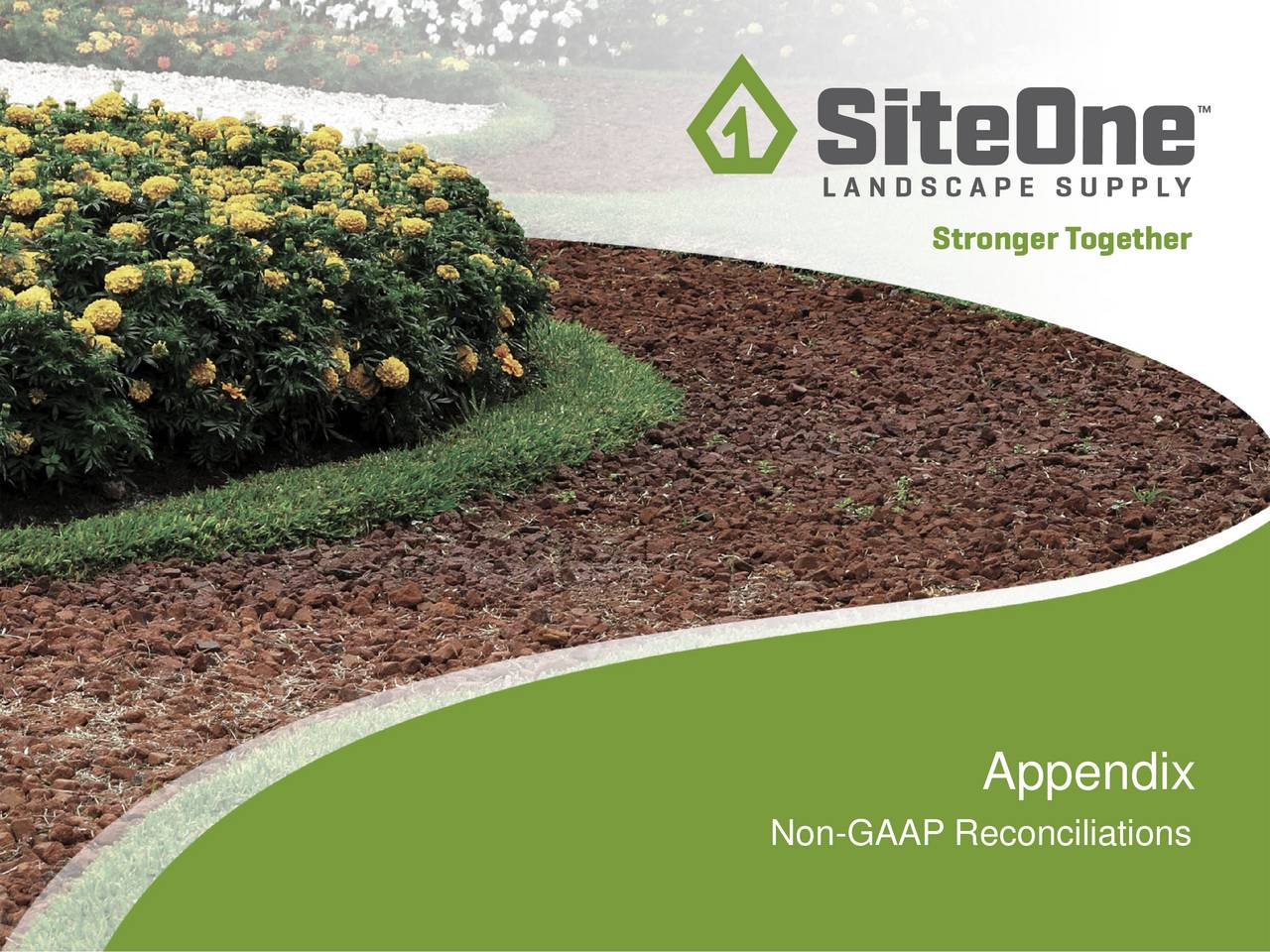 Earnings Disclaimer >> SiteOne Landscape Supply 2017 Q1 - Results - Earnings Call ...