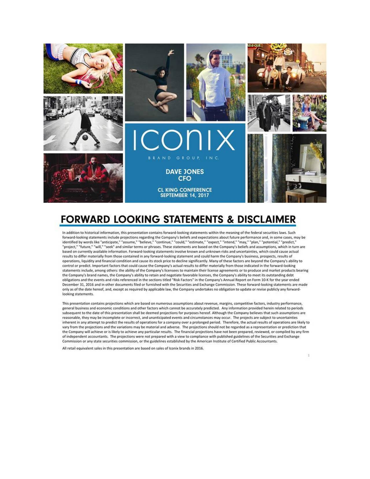 Iconix Brand Group (ICON) Presents At CL King 15th Annual