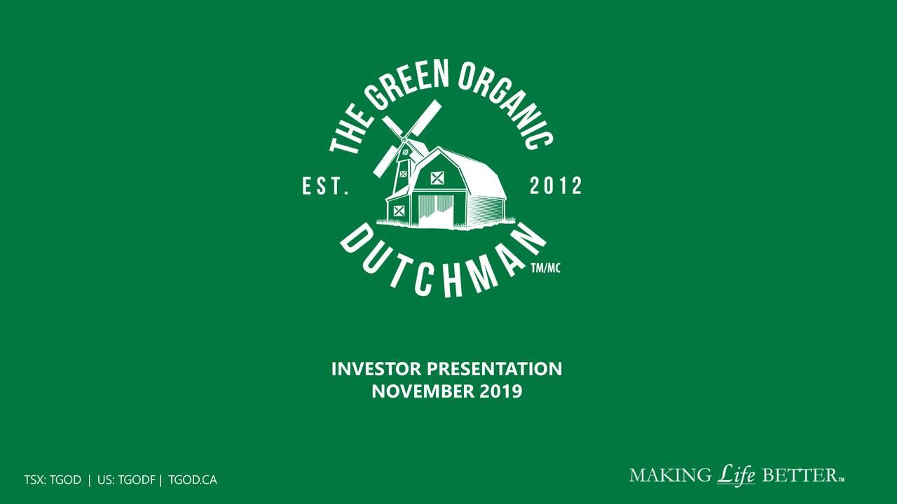 The Green Organic Dutchman (TGODF) Investor Presentation - Slideshow - The Green Organic Dutchman Holdings Ltd. (OTCMKTS:TGODF) | Seeking Alpha