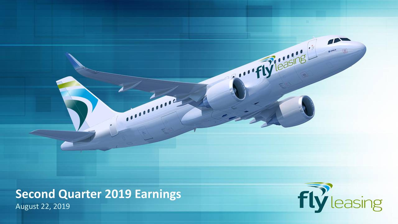 Fly Leasing Limited 2019 Q2 - Results - Earnings Call Slides