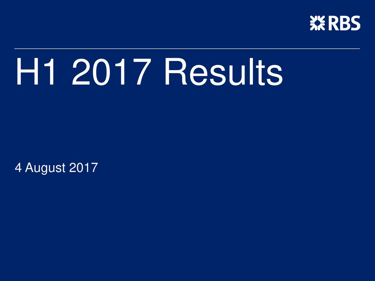 The Royal Bank of Scotland Group plc 2017 Q2 - Results - Earnings ...