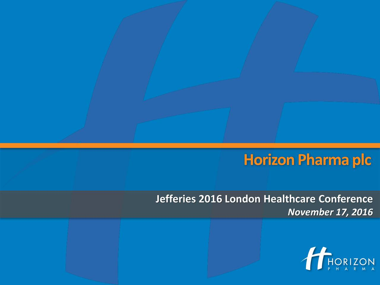 Jefferies 2016 London Healthcare Conference November 17, 2016