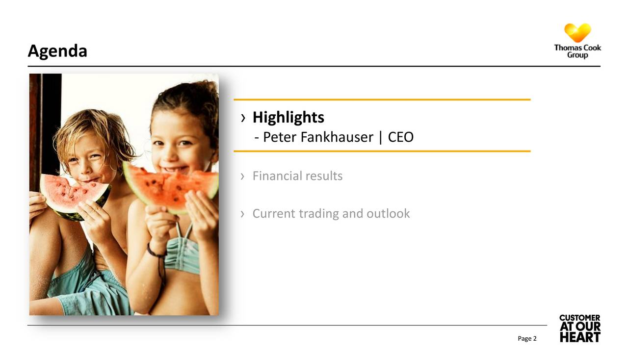 Highlights - Peter Fankhauser   CEO Financial results Current trading and outlook Page 2