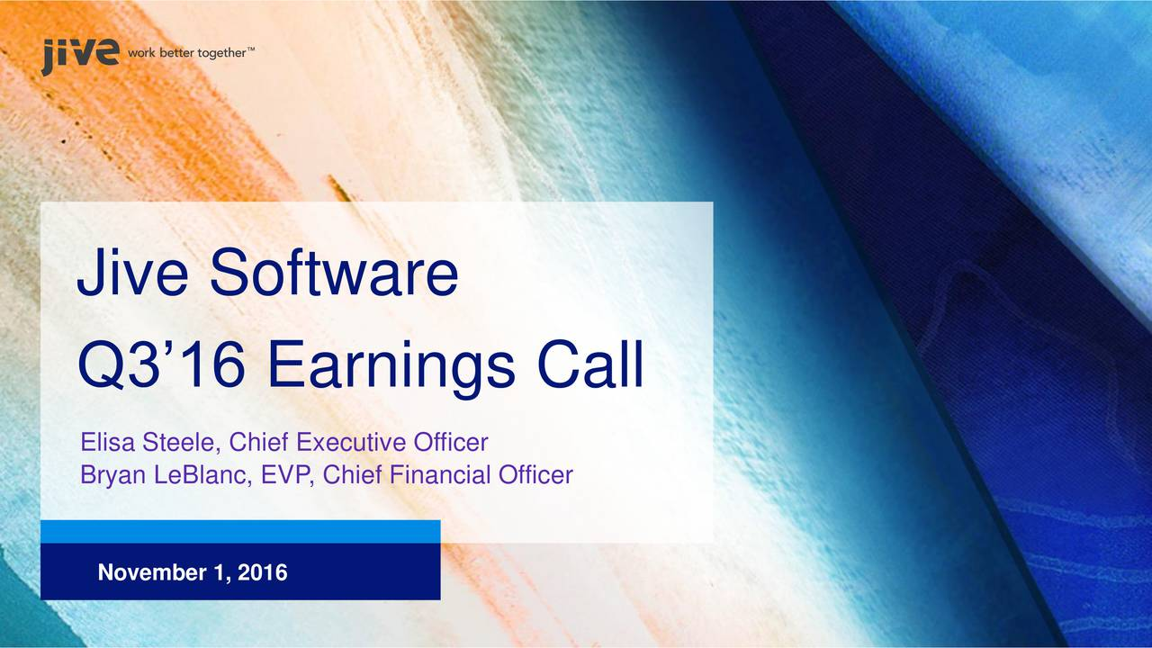 Q316 Earnings Call Elisa Steele, Chief Executive Officer Bryan LeBlanc, EVP, Chief Financial Officer November 1, 2016