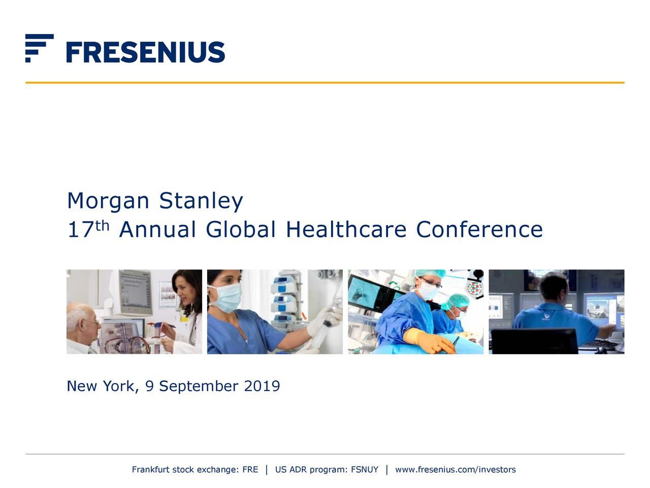Fresenius SE & Co  KGaA (FSNUY) Presents At Morgan Stanley