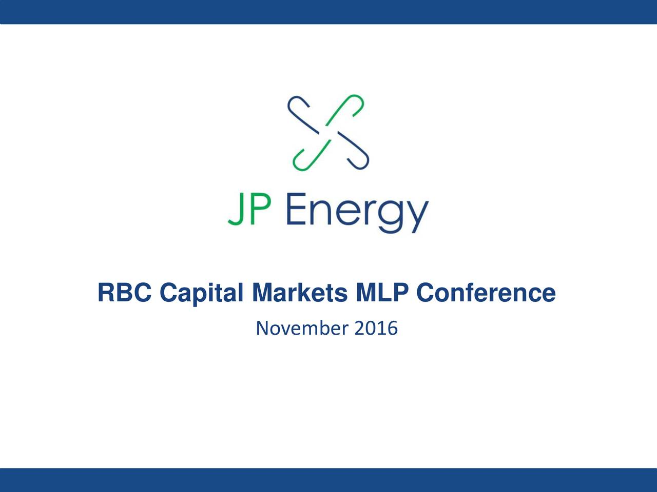 JP Energy Partners (JPEP) presents at RBC Capital Markets ...