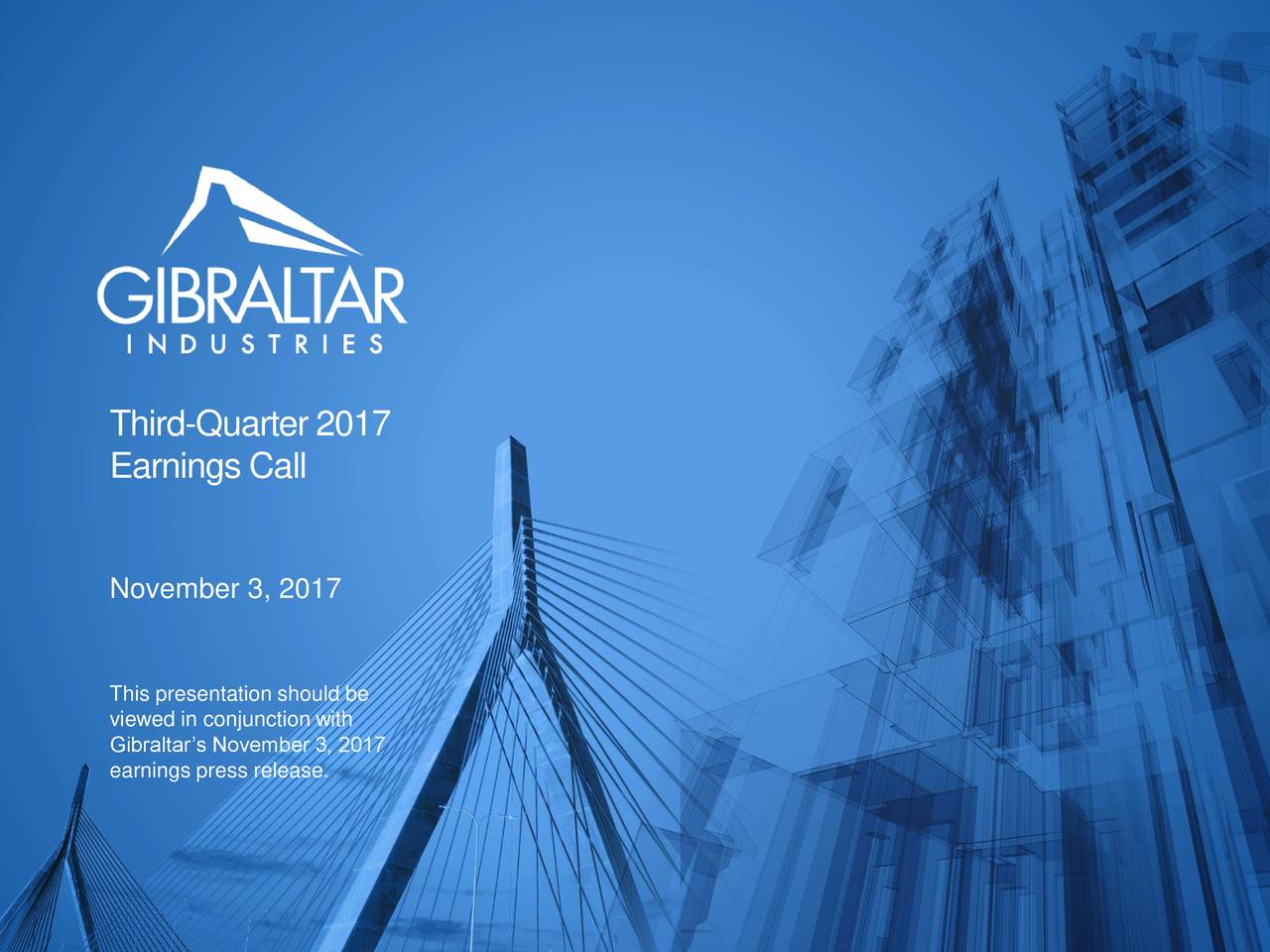 Earnings Call Slides: Gibraltar Industries, Inc. 2017 Q3