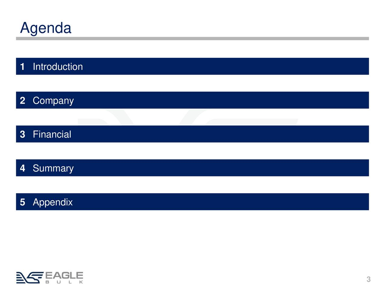 1 Introduction 2 Company 3 Financial 4 Summary 5 Appendix 3