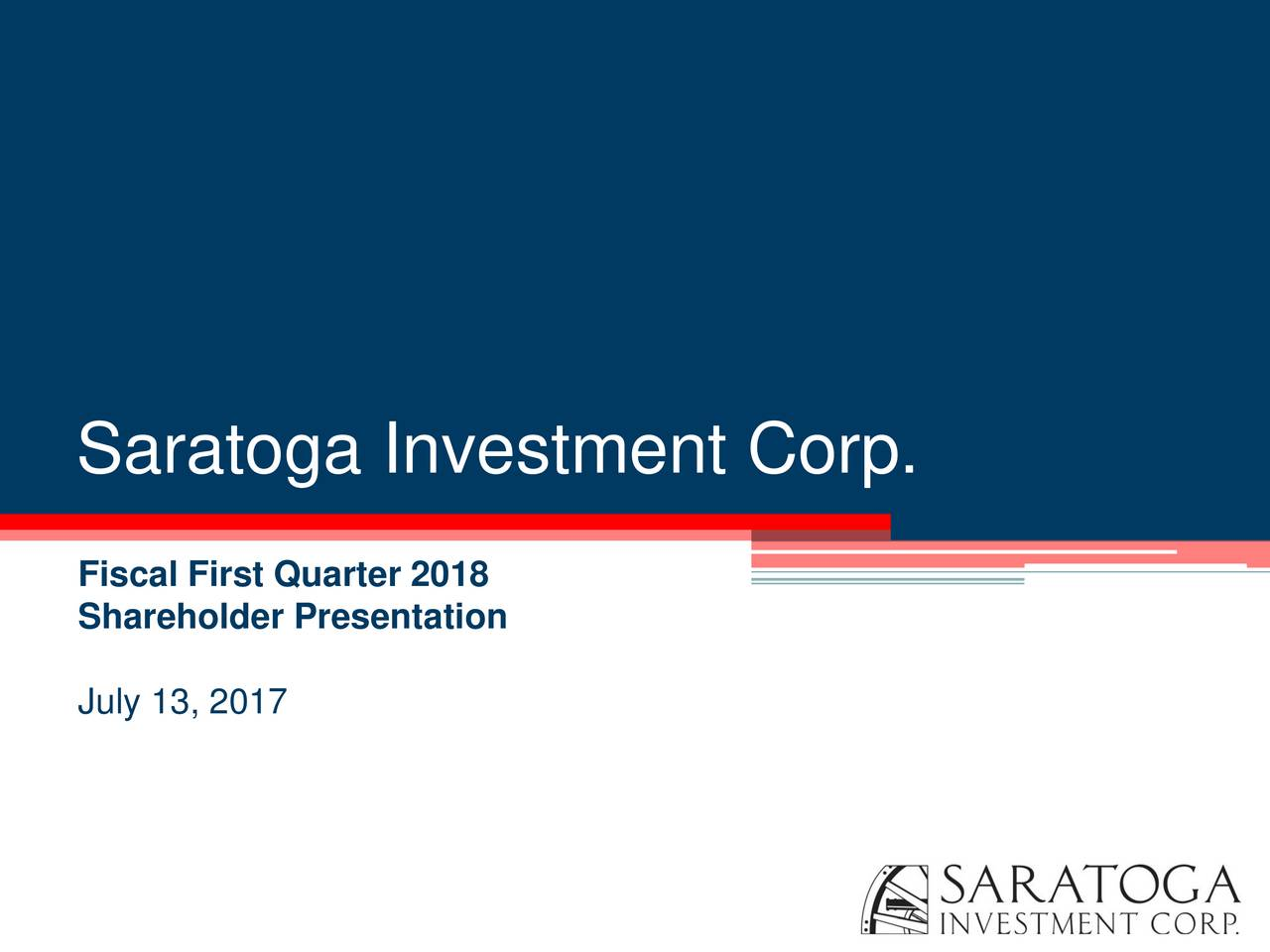 Saratoga Investment Corp 2018 Q1 - Results - Earnings Call