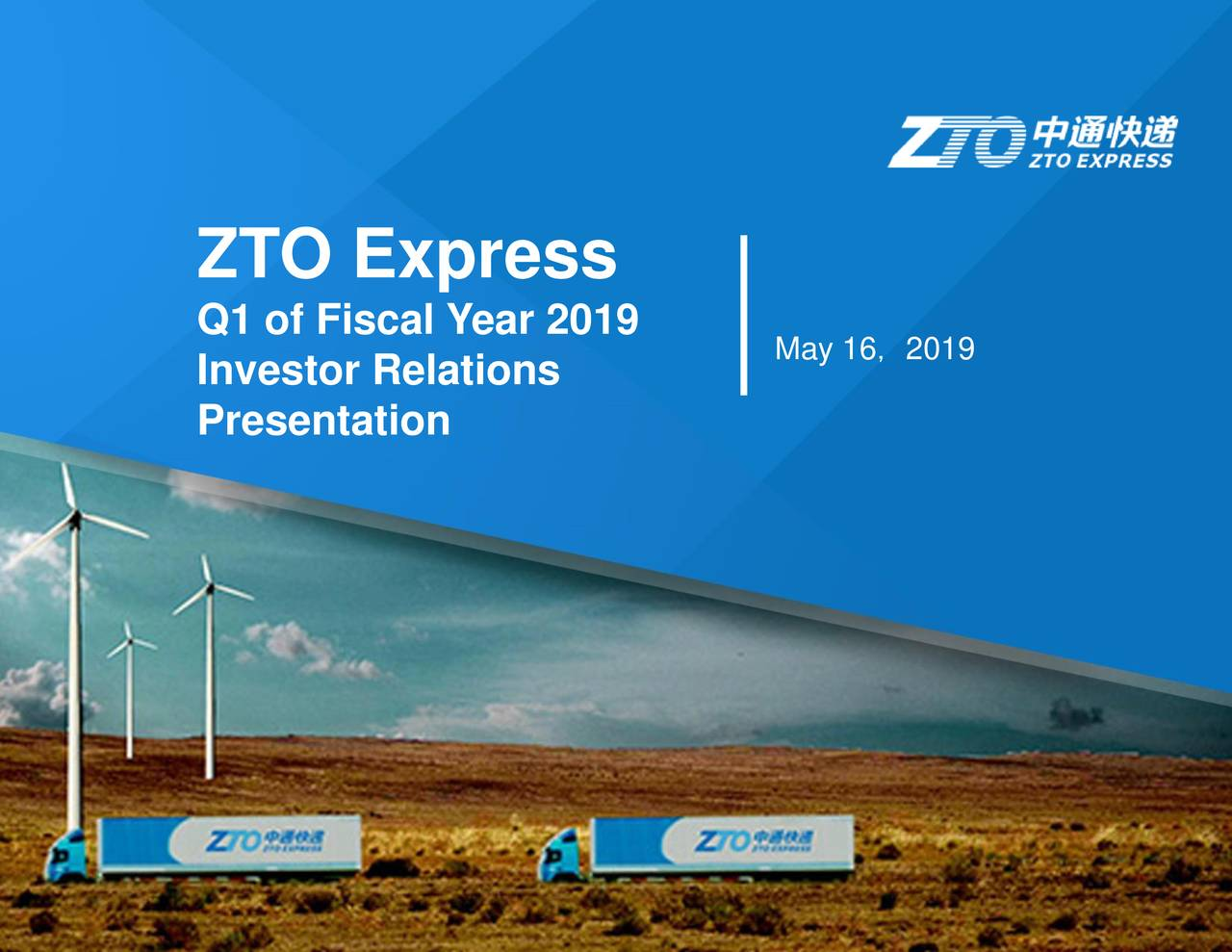 Q1 of Fiscal Year 2019 Investor Relations May 16, 2019 Presentation
