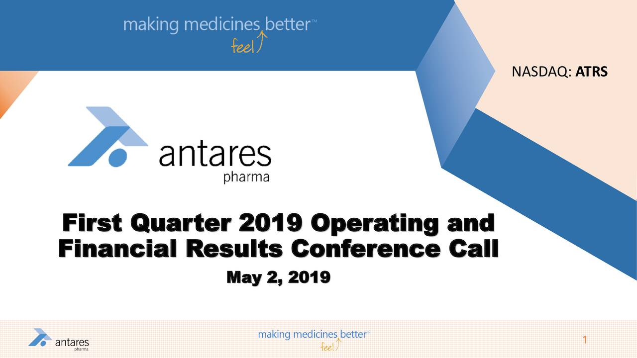 First Quarter 2019 Operating and Financial Results Conference Call May 2, 2019 1