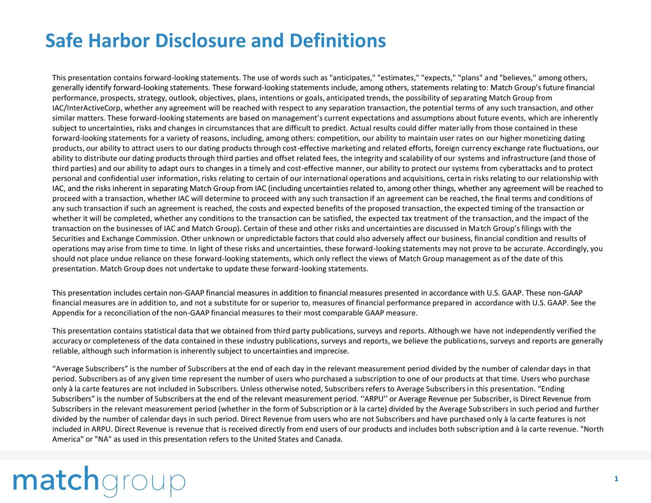 Safe Harbor Disclosure and Definitions