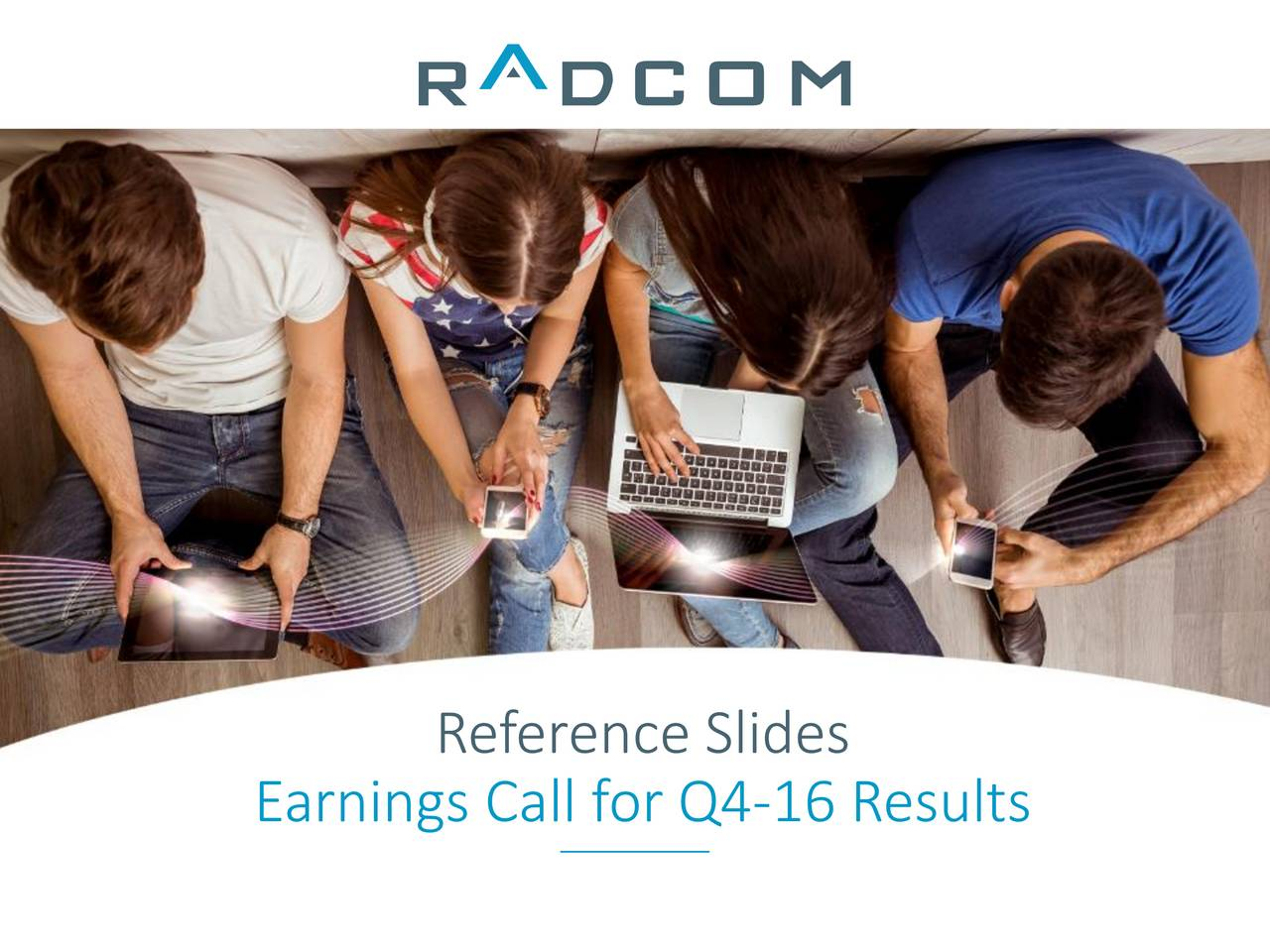 Earnings Call for Q4-16 Results