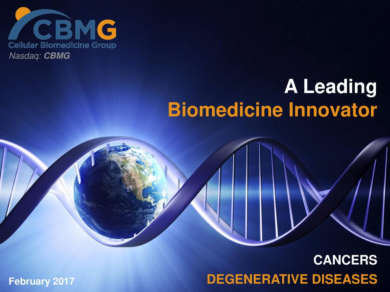 A Leading Biomedicine Innovator CANCERS February 2017 DEGENERATIVE DISEASES