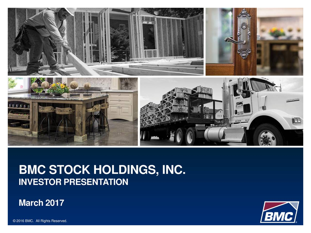 INVESTOR PRESENTATION March 2017 2016 BMC. All Rights Reserved.