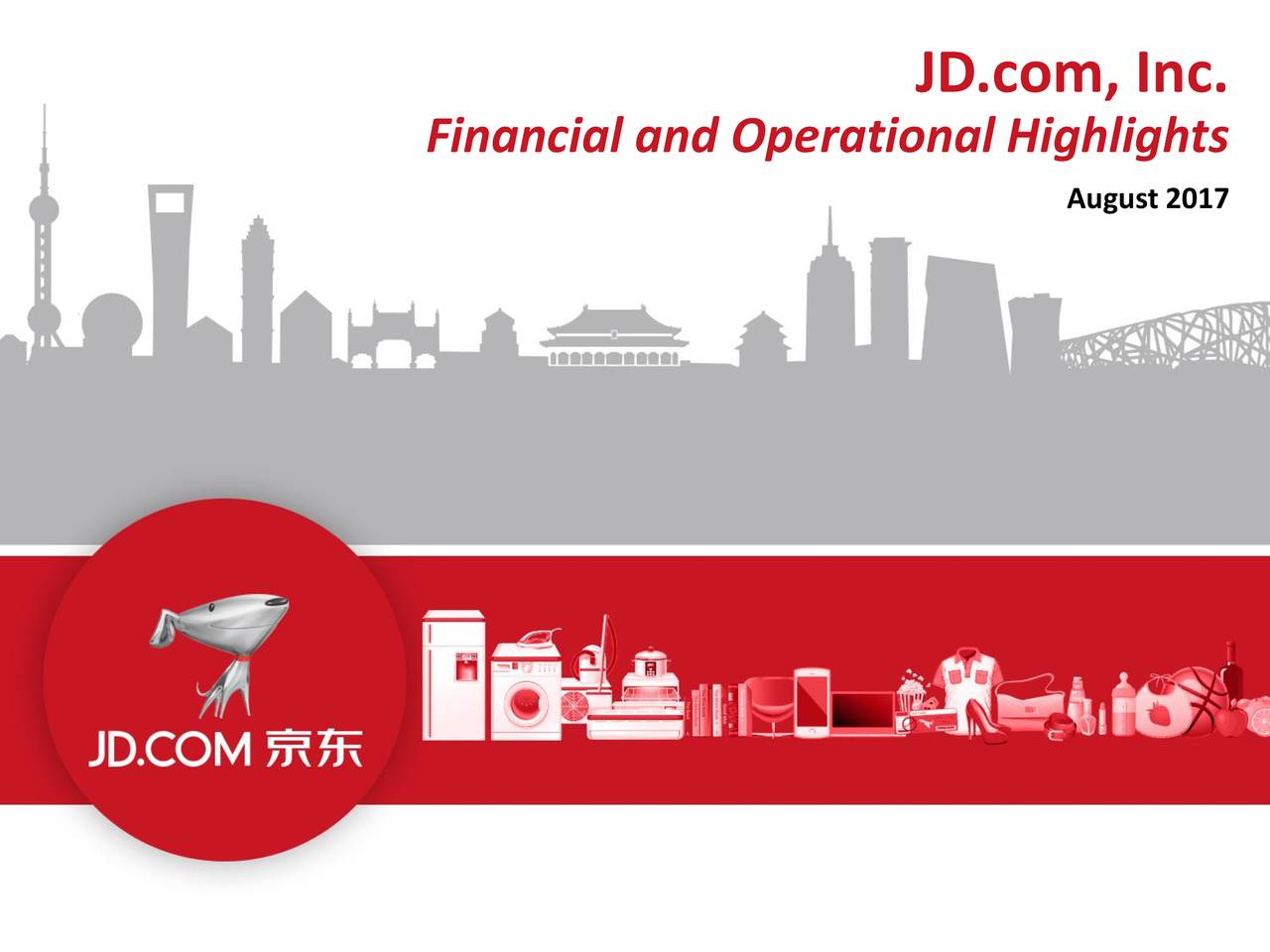 Financial and Operational Highlights August 2017