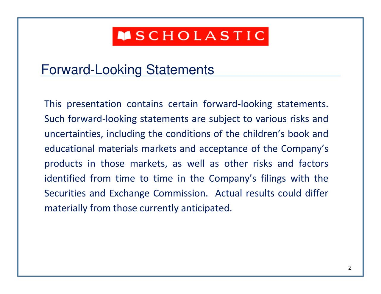 looking statements. ooking statements are subject to various risks and Forward-Looking Statementsontains certain forwardiesafremnilyatrepf