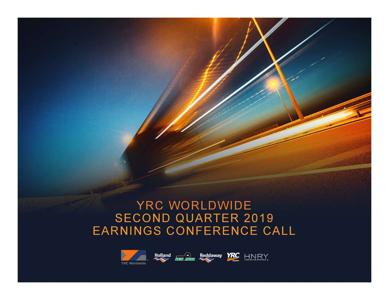 YRC Worldwide Inc  2019 Q2 - Results - Earnings Call Slides