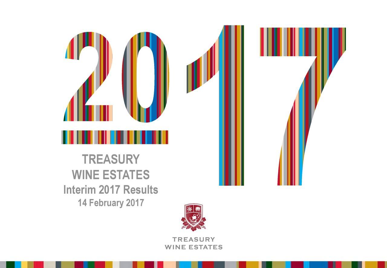 WINE ESTATES Interim 2017 Results 14 February 2017